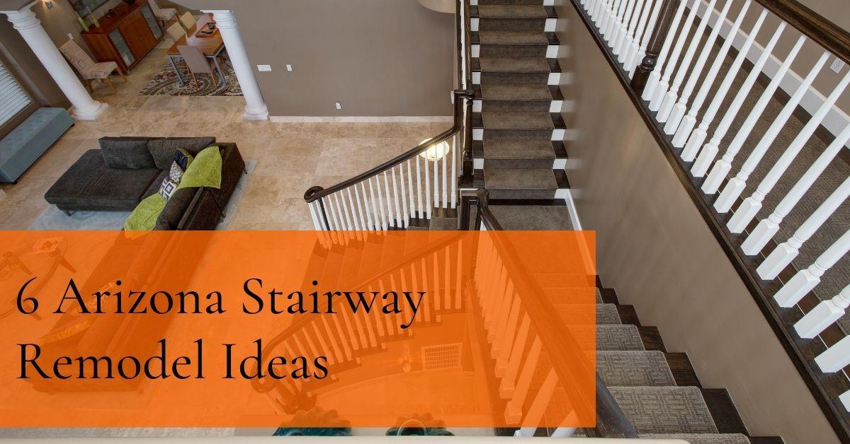 6 Arizona Stairway Remodel Ideas